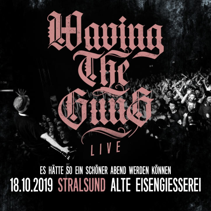 Waving The Guns - Eventkachel 2019 - Neu